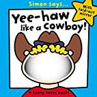 Simon Says Yee-Haw Like a Cowboy by Sarah…