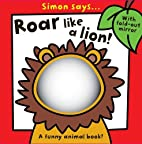 Roar Like a Lion (Simon Says) by Sarah Vince