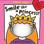 Smile Like a Princess (Simon Says) by Sarah…