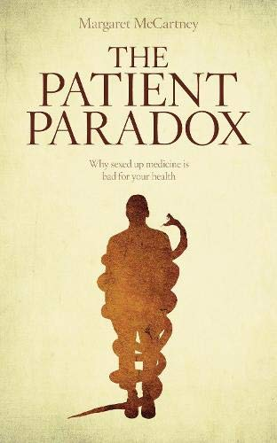 the-patient-paradox-why-sexed-up-medicine-is-bad-for-your-health