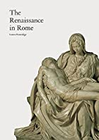 The Renaissance in Rome by Loren Partridge