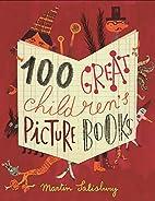 100 Great Children's Picturebooks by…