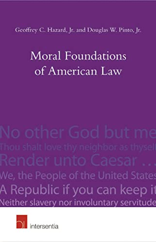 moral-foundations-of-american-law-faith-virtue-and-mores