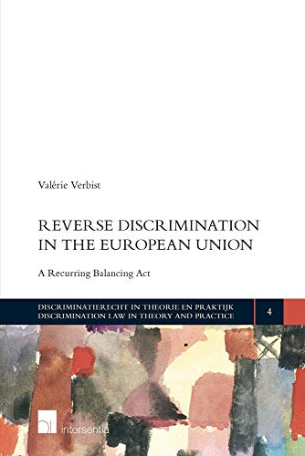 reverse-discrimination-in-the-european-union-a-recurring-balancing-act-discrimination-law-in-theory-and-practice