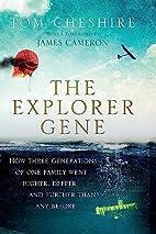 The Explorer Gene: How Three Generations of…