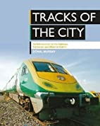 Tracks of the City: An Introduction to the…