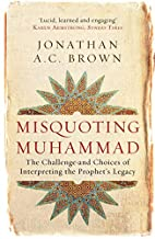Misquoting Muhammad: The Challenge and…