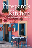 Louis, Diana Farr: Prospero's Kitchen: Island Cooking of Greece