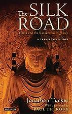 The Silk Road - China and the Karakorum…