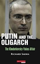 Putin and the Oligarchs: The…