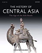 The History of Central Asia: The Age of the…