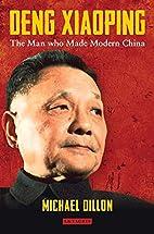 Deng Xiaoping: A Political Biography by…