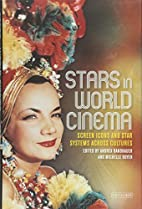 Stars in World Cinema: Screen Icons and Star…
