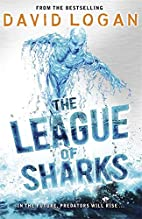 The League of Sharks by David Logan