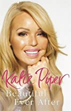 Beautiful Ever After by Katie Piper