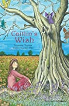 Caitlin's Wish - Second Edition by…