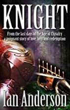 Knight by Ian Anderson