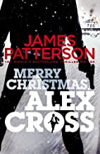Merry Christmas, Alex Cross by James…