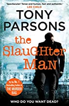 The Slaughter Man (DC Max Wolfe) by Tony…