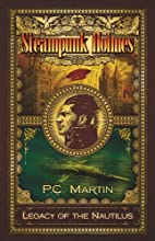 Steampunk Holmes: Legacy of the Nautilus by…