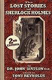 Watson, John H: The Lost Stories of Sherlock Holmes 2nd Edition