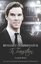 Benedict Cumberbatch, In Transition: An…