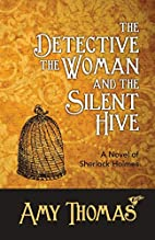 The Detective, the Woman and the Silent…