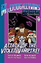 Attack of the Violet Vampire! (The…