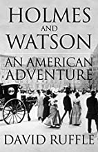 Holmes and Watson - An American Adventure by…