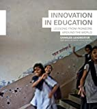 Leadbeater, Charles: Innovation in Education: A Million Tiny Revolutions