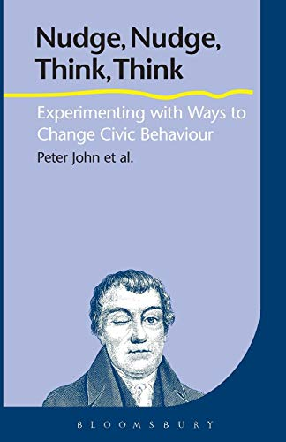 nudge-nudge-think-think-experimenting-with-ways-to-change-civic-behaviour
