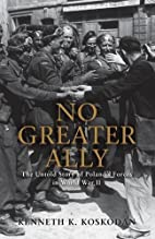 No Greater Ally: The Untold Story of…