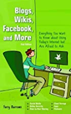 Blogs, Wikis, Facebook and More by Terry…