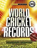 Hawkes, Chris: World Cricket Records 2013