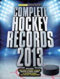 Diamond, Dan: Complete Hockey Records: Second Edition
