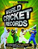 Hawkes, Chris: World Cricket Records