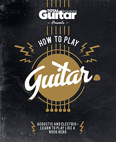 how-to-play-guitar-acoustic-and-electric-learn-to-play-like-a-rock-hero