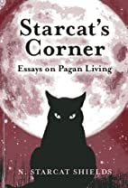 Starcat's Corner: Essays on Pagan Living by…
