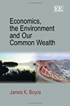 Economics, the Environment and Our Common…