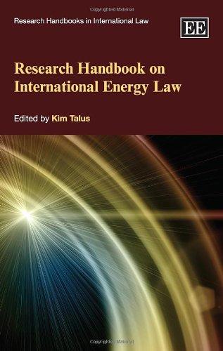 research-handbook-on-international-energy-law-research-handbooks-in-international-law-series-elgar-original-reference