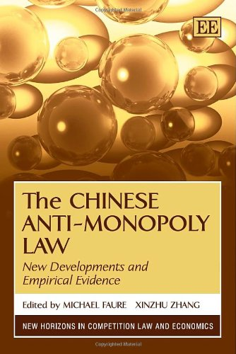 the-chinese-anti-monopoly-law-new-developments-and-empirical-evidence-new-horizons-in-competition-law-and-economics-series