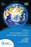 Jan Wouters: China, the European Union and Global Governance (Leuven Global Governance series)