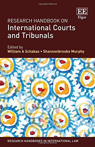 research-handbook-on-international-courts-and-tribunals-research-handbooks-in-international-law-series