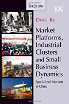 Market Platforms, Industrial Clusters and…