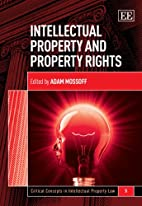 Intellectual Property and Property Rights…