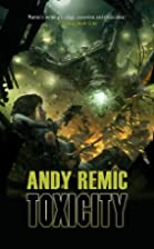 Toxicity (Anarchy) by Andy Remic