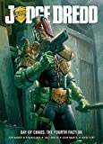 Wagner, John: Judge Dredd Day of Chaos: Fourth Faction