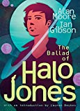 Moore, Alan: The Ballad of Halo Jones