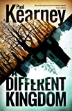 Kearney, Paul: A Different Kingdom