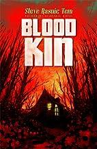 Blood Kin by Steve Rasnic Tem